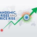 Pandemic, Crises and price rise